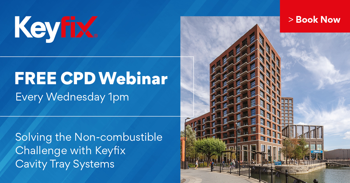 Solving the Non-combustible Challenge with Keyfix Cavity Tray Systems CPD Webinar